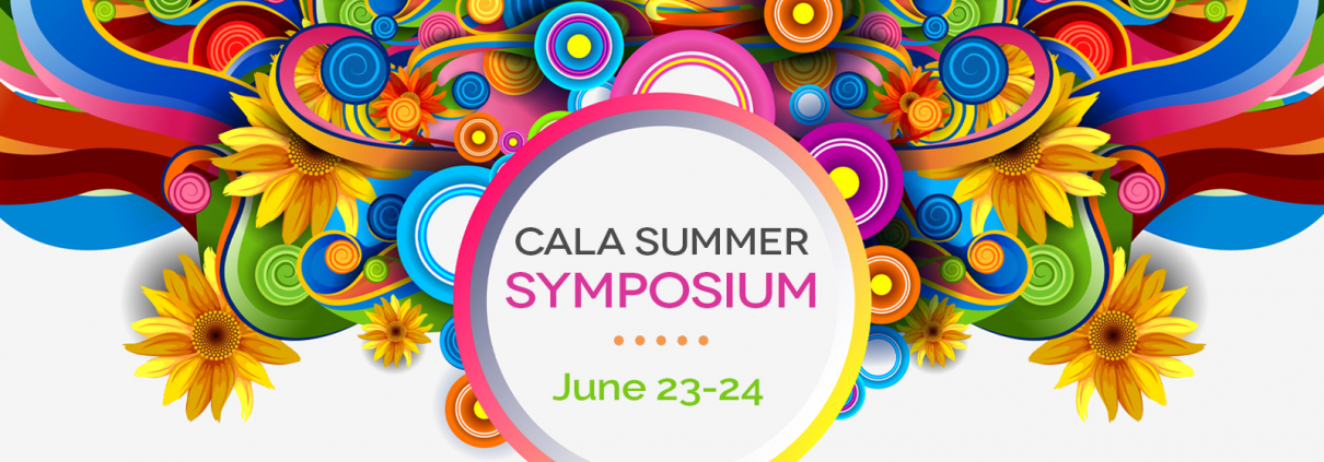CALA Summer Symposium