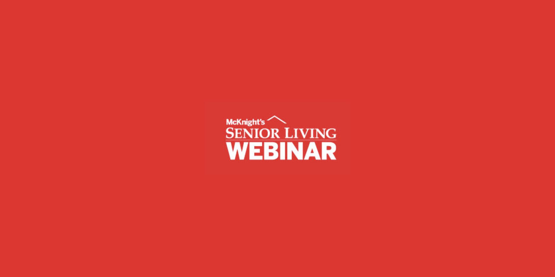 McKnights Senior Living Webinar