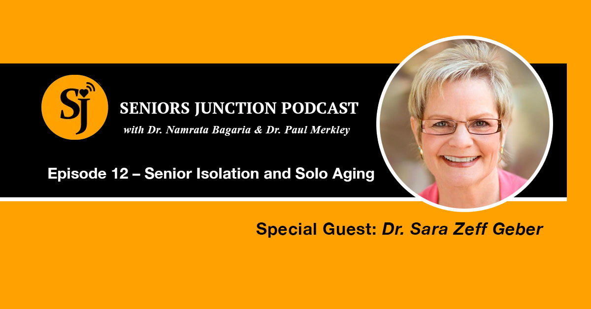 Dr. Sara Zeff Geber on Senior Isolation and Solo Aging